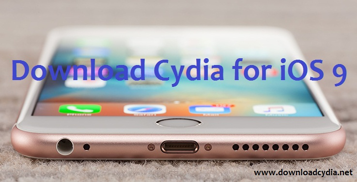 Cydia installer for iOS 9.0.2 - Jailbreak iOS